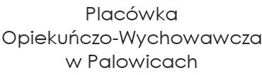 Biuletyn Informacji Publicznej Placówki Opiekuńczo-Wychowawczej w Palowicach